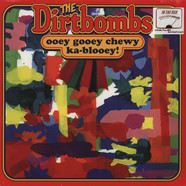 Dirtbombs, The - Ooey Gooey Chewy Ka-blooey
