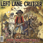 Left Lane Cruiser - Rock Them Back To Hell