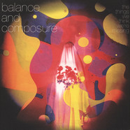 Balance & Composure - Things We Think We're Missing