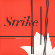 Strike - Wood, Wire & Sparks