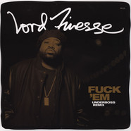 Lord Finesse - Fuck 'Em Underboss Remix
