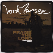 Lord Finesse - Praise The Lord Underboss Remix White Vinyl Edition