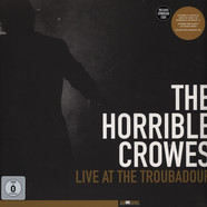 Horrible Crowes, The - Live At The Troubadour