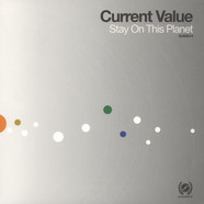 Current Value - Stay On This Planet