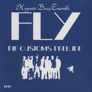 Hypnotic Brass Ensemble - Fly: The Customs Prelude
