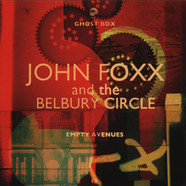 John Foxx & The Belbury Circle - Empty Avenues