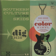 Southern Culture On The Skids - Dig This