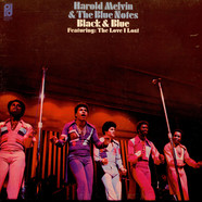 Harold Melvin And The Blue Notes - Black & Blue - Featuring: The Love I Lost