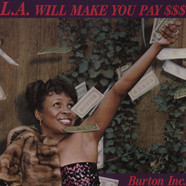 Burton Inc - LA will Make You Pay