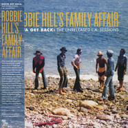 Robbie Hill's Family Affair - Gotta Get Back: The Unreleased L.A. Sessions