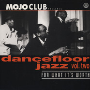 Mojo Club presents - Dancefloor Jazz Volume 2