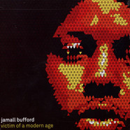 Jamall Bufford - Victim Of A Modern Age