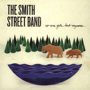 Smith Street Band, The - No One Gets Lost Anymore