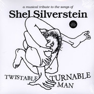 V.A. - Twistable, Turnable Man: A Musical Tribute To The Songs Of Shel Silverstein