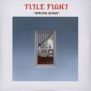 Title Fight - Spring Songs