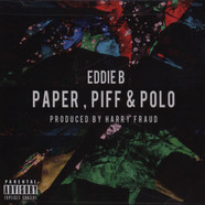 Eddie B. & Harry Fraud - Paper Piff & Polo