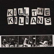 Kilians - Kill The Kilians