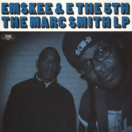 Emskee & E The 5th - The Marc Smith LP