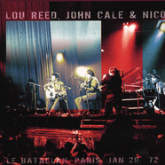 Lou Reed, John Cale & Nico - Le Bataclan Paris January 29 72