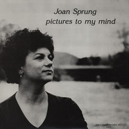 Joan Sprung - Pictures To My Mind