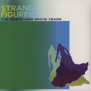 Black & White Years - Strange Figurines
