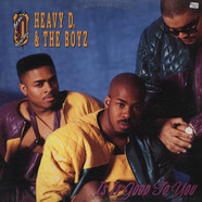 Heavy D. & The Boyz - Is It Good To You