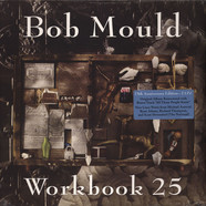 Bob Mould - Workbook 25Th Anniversary Edition