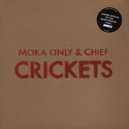 Moka Only & Chief - Crickets
