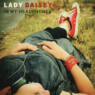 Lady Daisey - In My Headphones