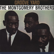 Wes Montgomery - The Montgomery Brothers: Groove Yard