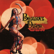V.A. - Bombay Disco Volume 1: Disco Hits From Hindi Films 1979-1985