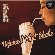Nick Pride & The Pimptones - Rejuiced Phat Shake