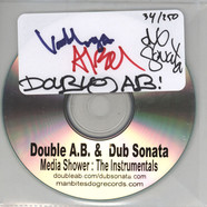 Double A.B. & Dub Sonata - Media Shower: The Instrumentals