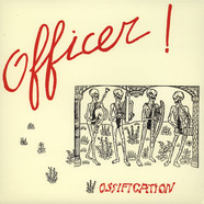 Officer! - Ossification