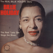 Billie Holiday - The Real Lady Day Sings The Blues