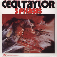 Cecil Taylor - 3 Phases
