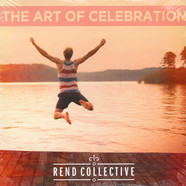 Rend Collective - The Art Of Celebration