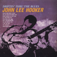 John Lee Hooker - Driftin' To The Blues