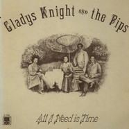 Gladys Knight And The Pips - All I Need Is Time