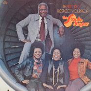 Staple Singers, The - Be Altitude:  Respect Yourself