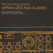 Senior Allstars, The - Verbalized And Dubbed