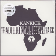 Kankick - Traditional Heritage hhv.de Clear Vinyl Edition