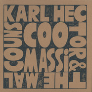 Karl Hector & The Malcouns - Coomasi