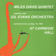 Miles Davis Quintet Together With Gil Evans Orchestra - At Carnegie Hall