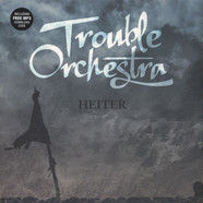 Trouble Orchestra - Heiter