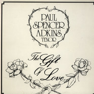 Paul Spencer Adkins - The Gift Of Love