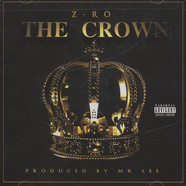 Z-Ro - The Crown