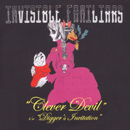 Invisible Familiars - Clever Devil / Digger's Invitation