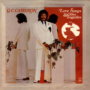 G.C. Cameron - Love Songs & Other Tragedies