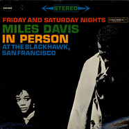 Miles Davis - In Person Friday And Saturday Nights At The Blackhawk, San Francisco